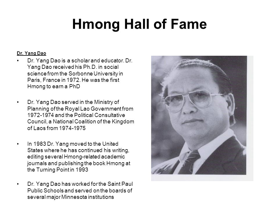 Hmong Hall of Fame Dr. Yang Dao.