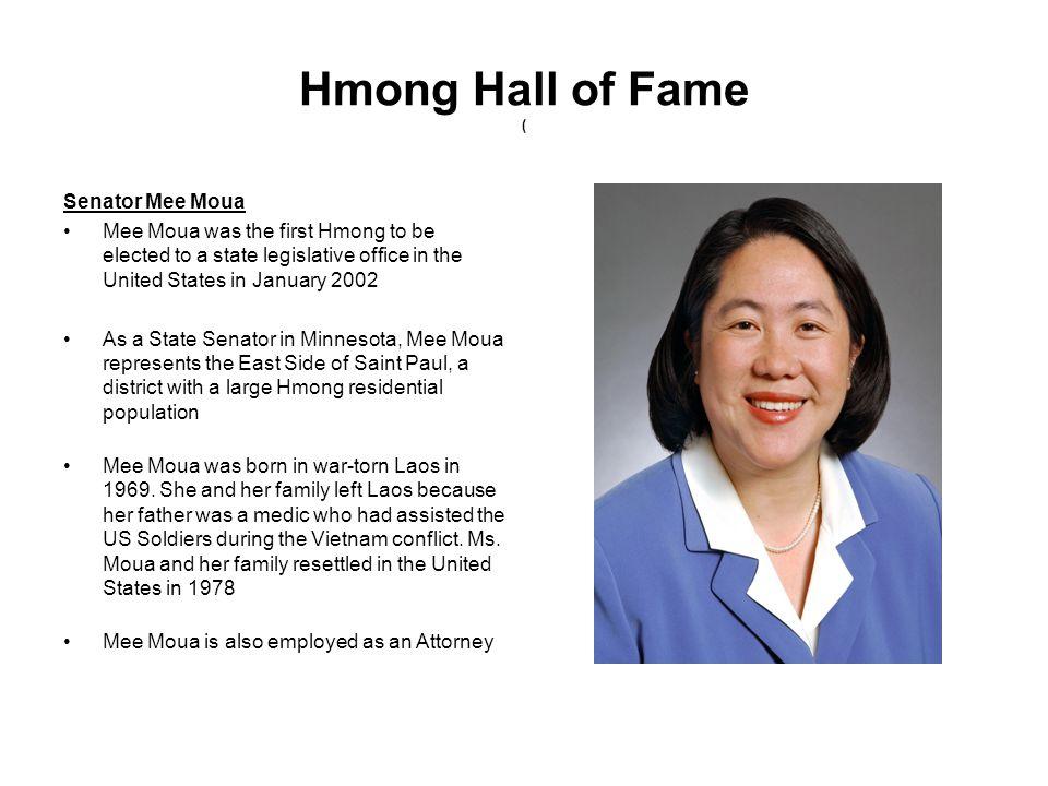 Hmong Hall of Fame ( Senator Mee Moua