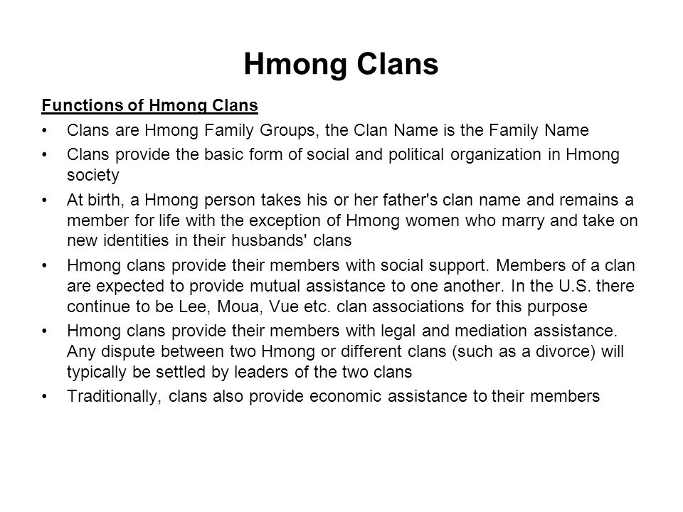 Hmong Clans Functions of Hmong Clans