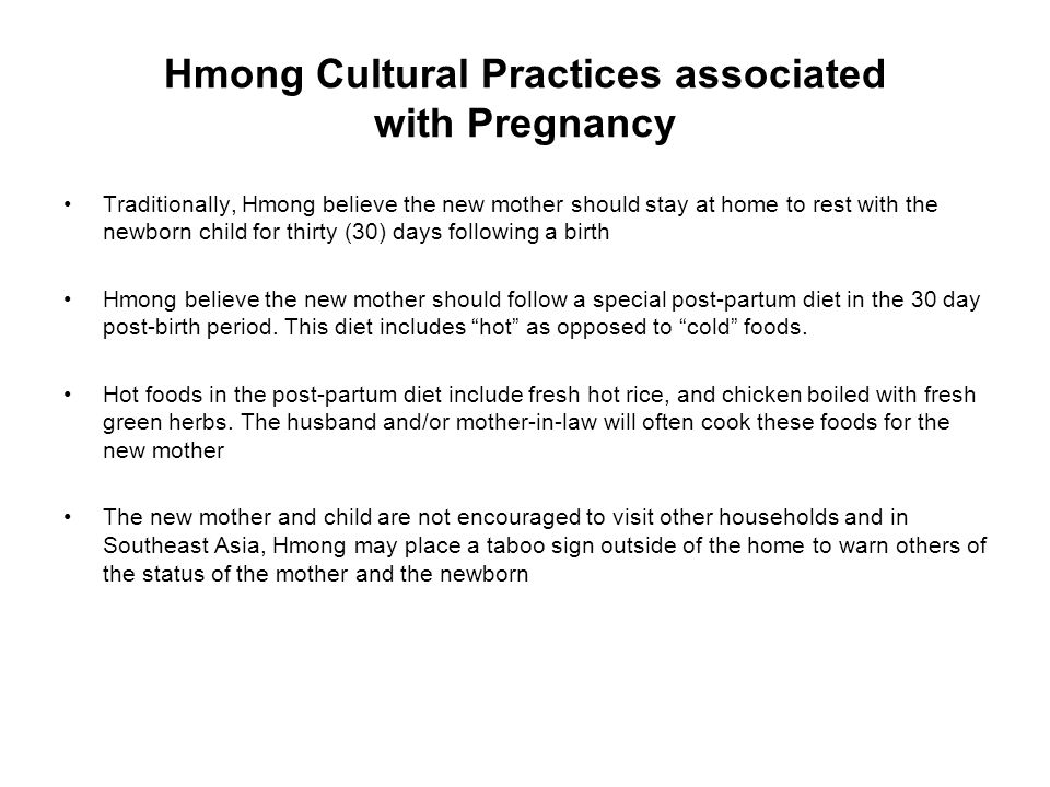 Hmong Cultural Practices associated with Pregnancy