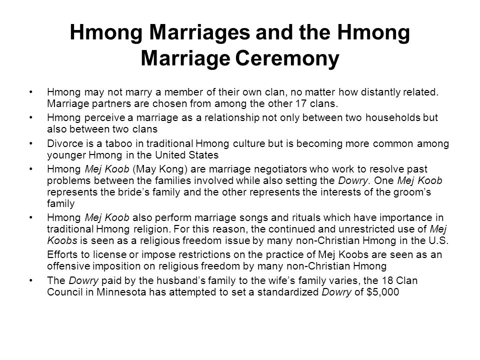 Hmong Marriages and the Hmong Marriage Ceremony