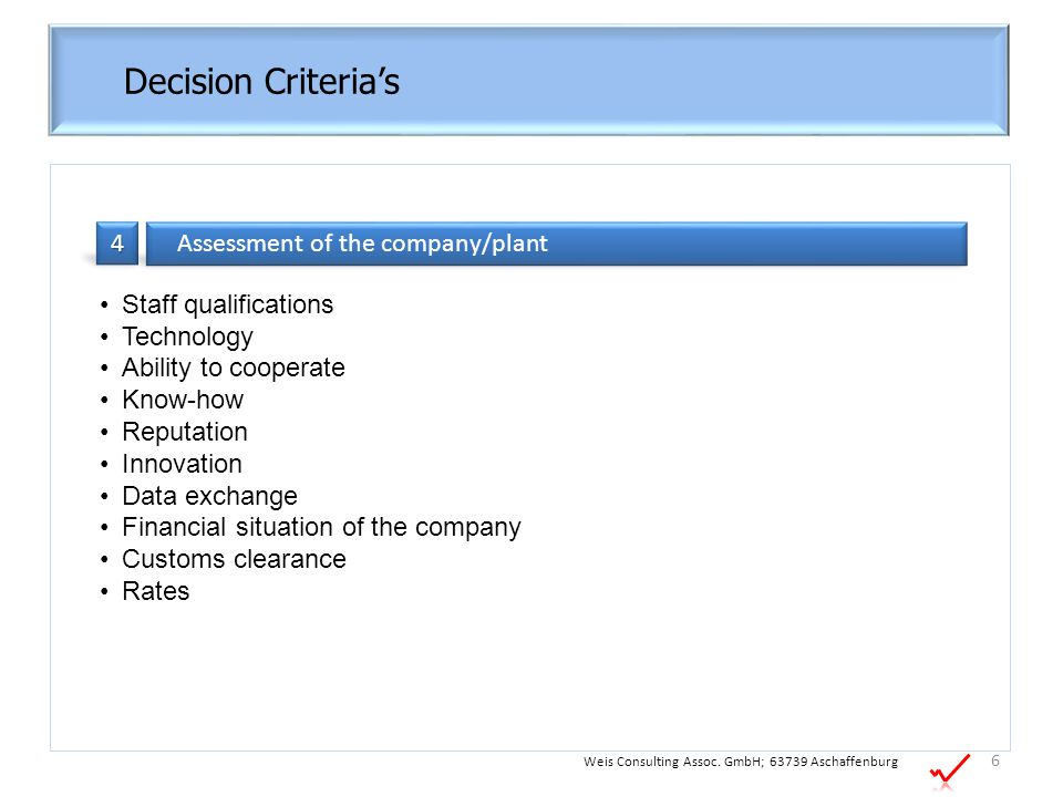 Decision Criteria's 4 Assessment of the company/plant