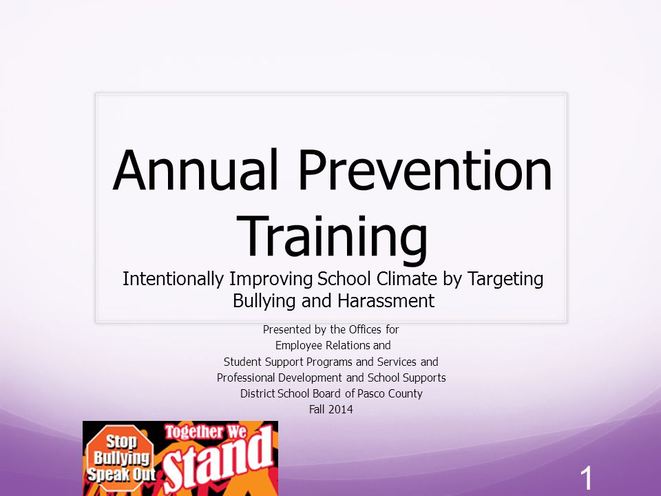 Annual Prevention Training Intentionally Improving School Climate by Targeting Bullying and Harassment