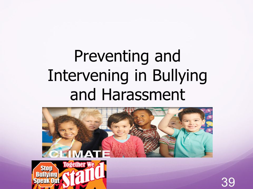 Preventing and Intervening in Bullying and Harassment