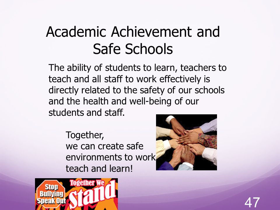 Academic Achievement and Safe Schools
