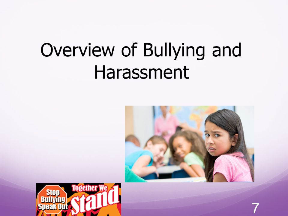 Overview of Bullying and Harassment