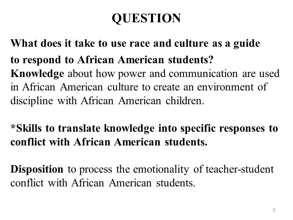 QUESTION What does it take to use race and culture as a guide
