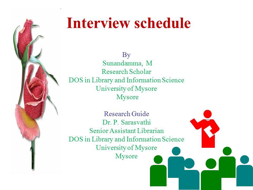 Interview schedule By Sunandamma, M Research Scholar