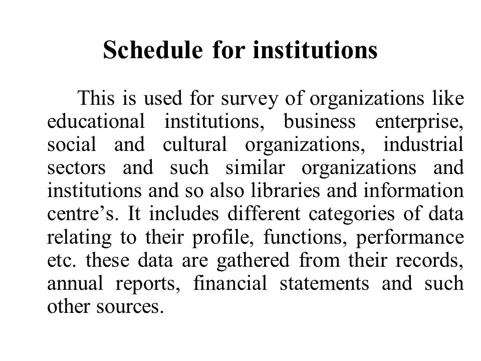 Schedule for institutions