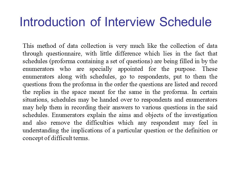 Introduction of Interview Schedule