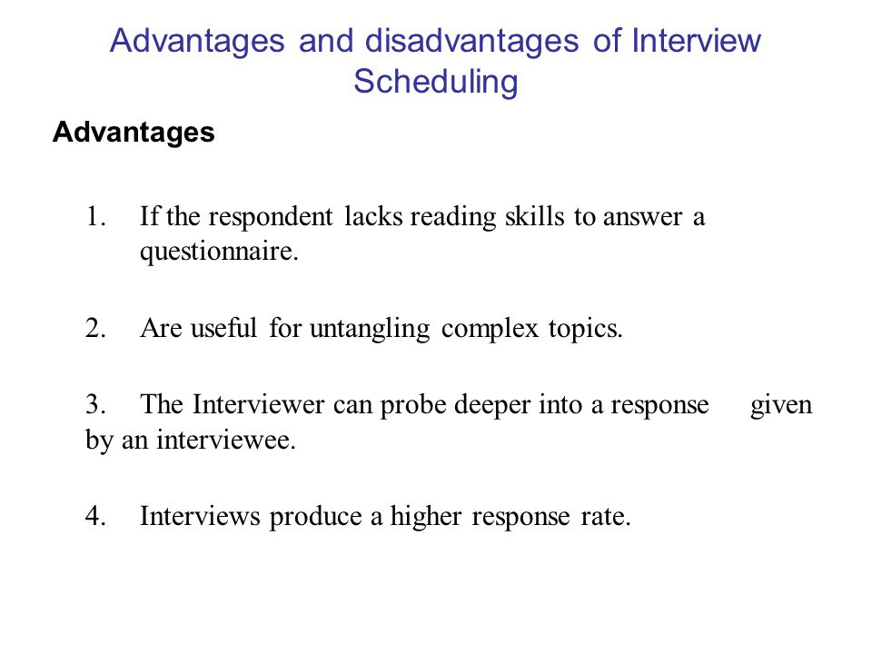 Advantages and disadvantages of Interview Scheduling