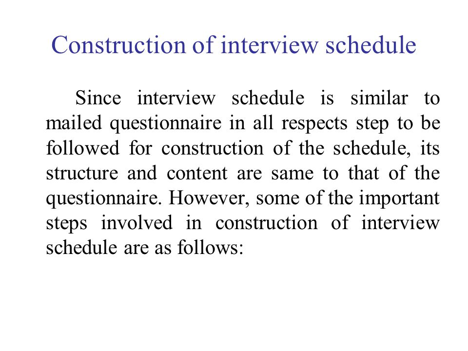 Construction of interview schedule