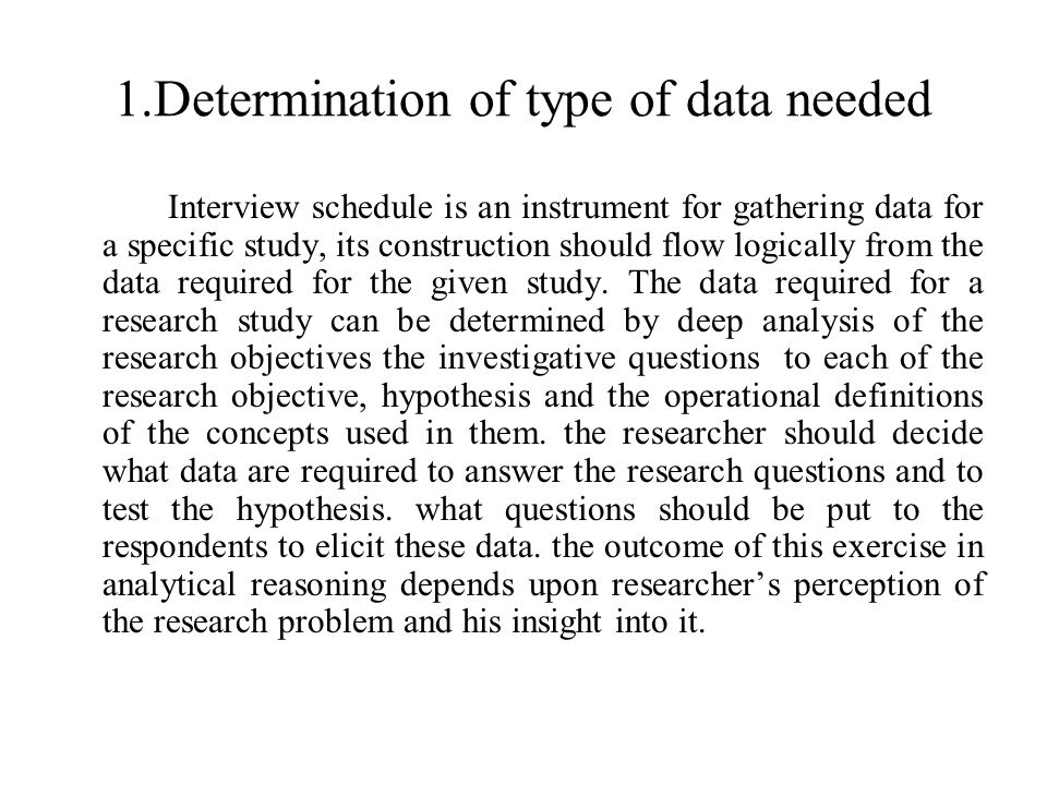 1.Determination of type of data needed
