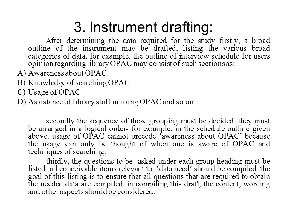 3. Instrument drafting: Awareness about OPAC