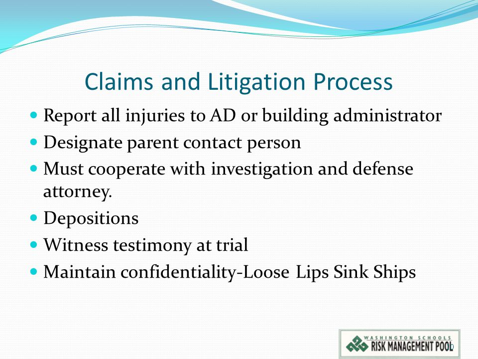 Claims and Litigation Process