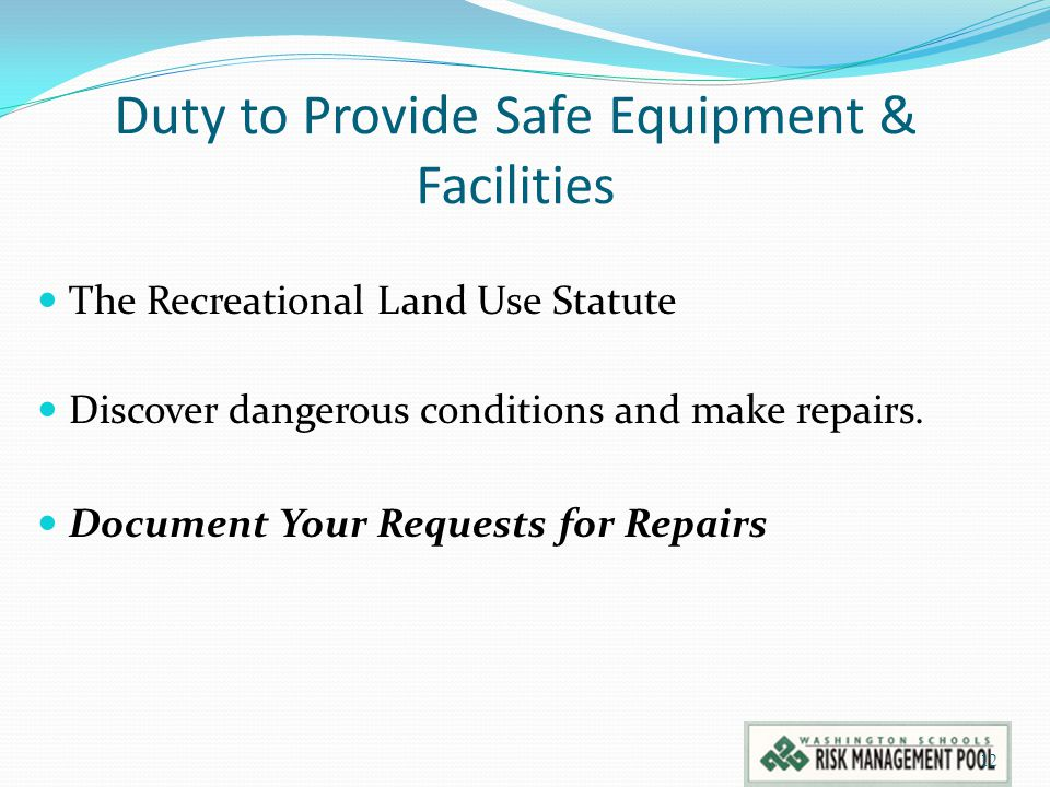 Duty to Provide Safe Equipment & Facilities