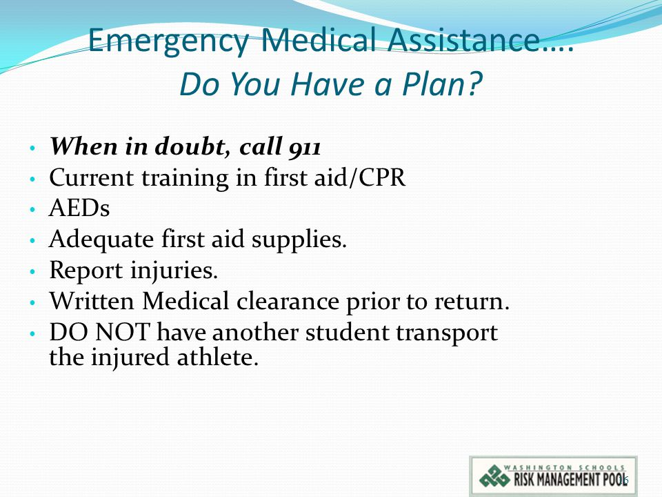Emergency Medical Assistance…. Do You Have a Plan