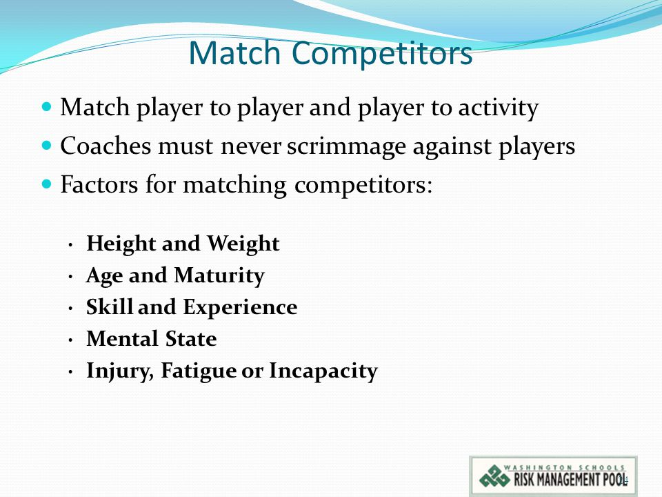 Match Competitors Match player to player and player to activity