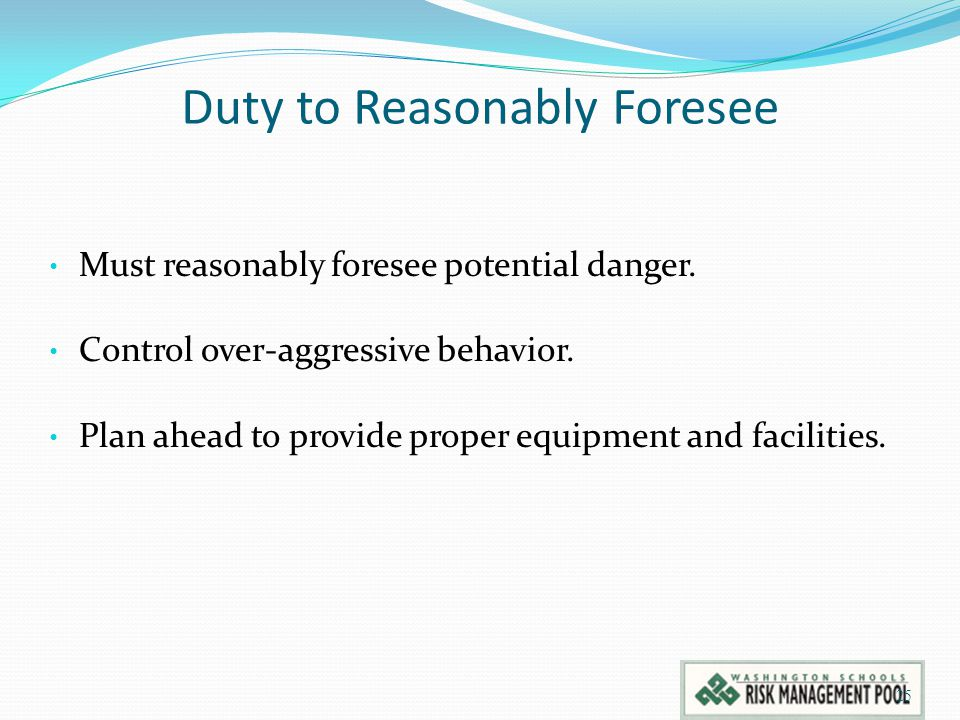 Duty to Reasonably Foresee