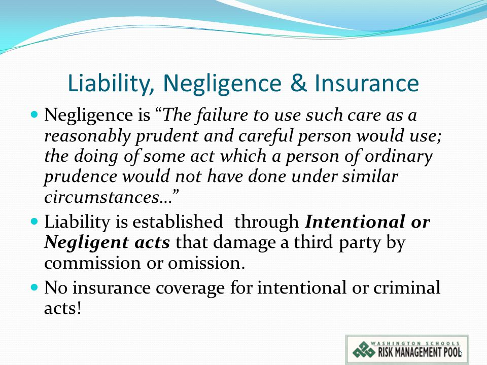 Liability, Negligence & Insurance