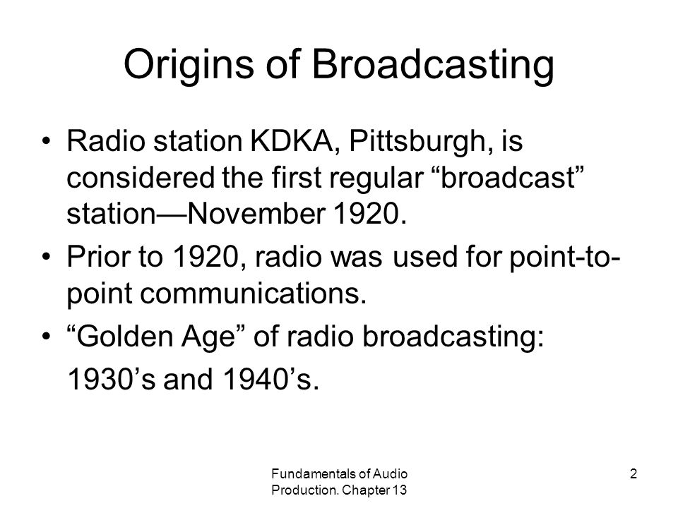 Origins of Broadcasting