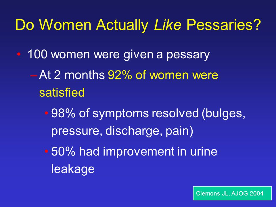 Do Women Actually Like Pessaries