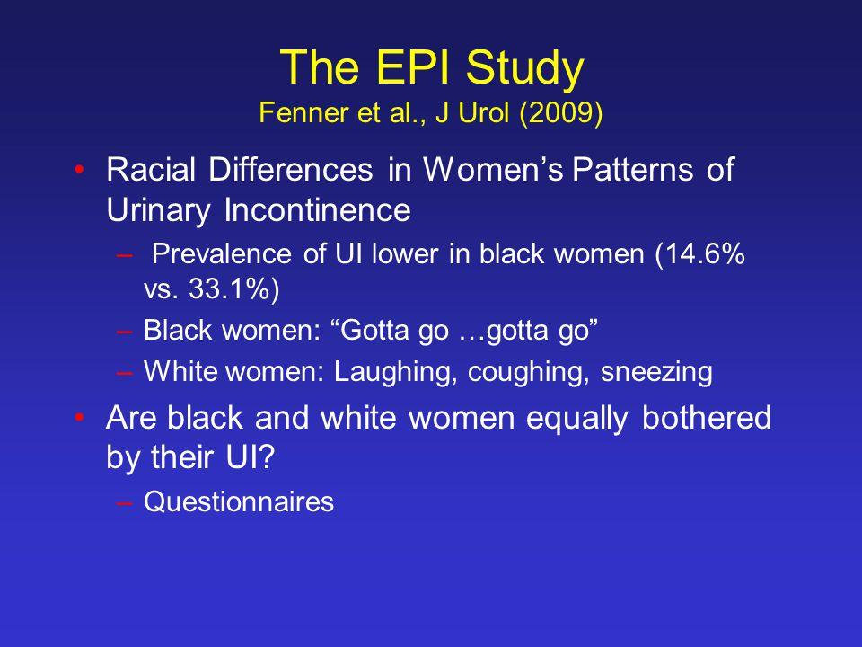 The EPI Study Fenner et al., J Urol (2009)