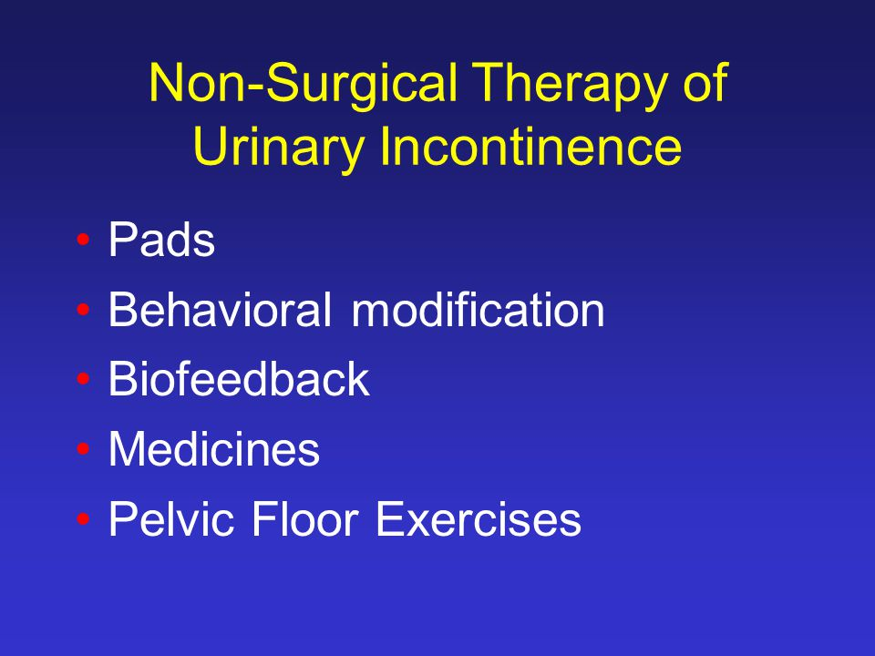 Non-Surgical Therapy of Urinary Incontinence