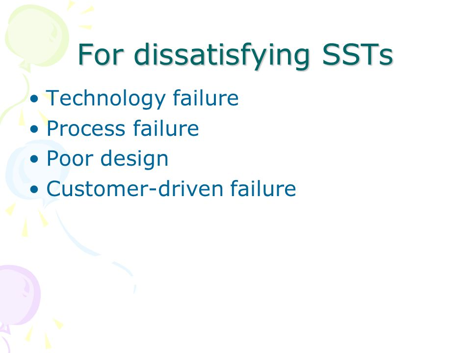 For dissatisfying SSTs