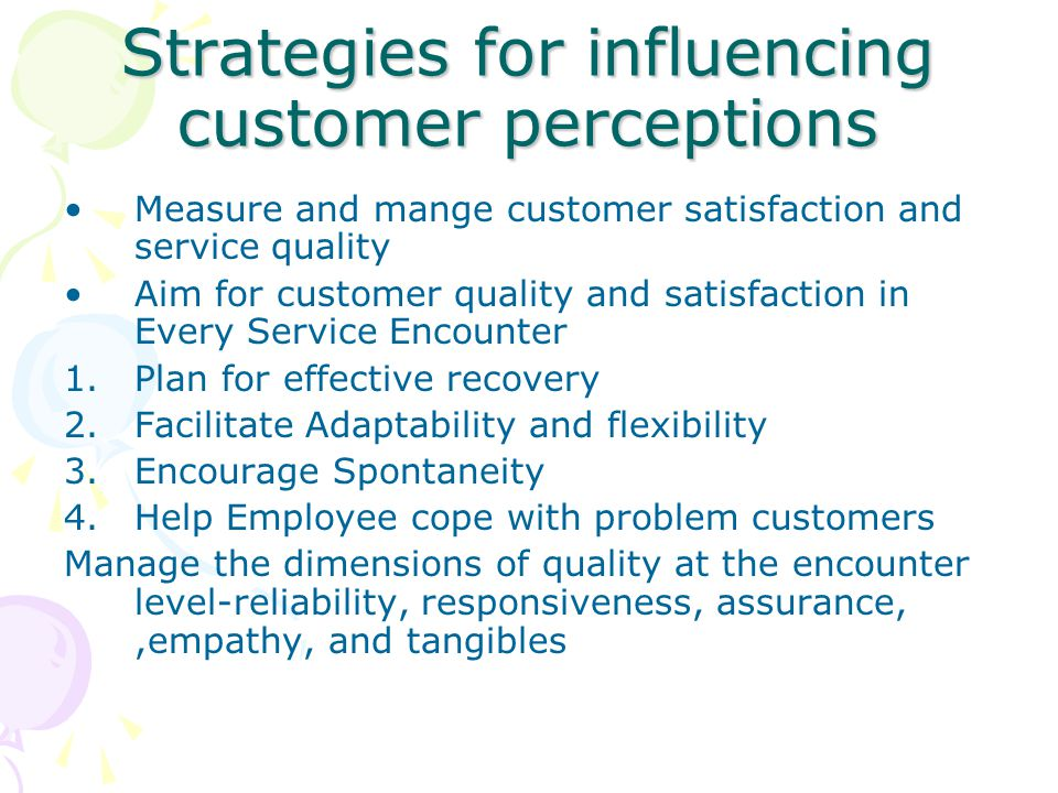 Strategies for influencing customer perceptions