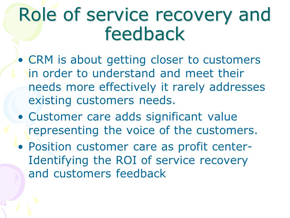Role of service recovery and feedback