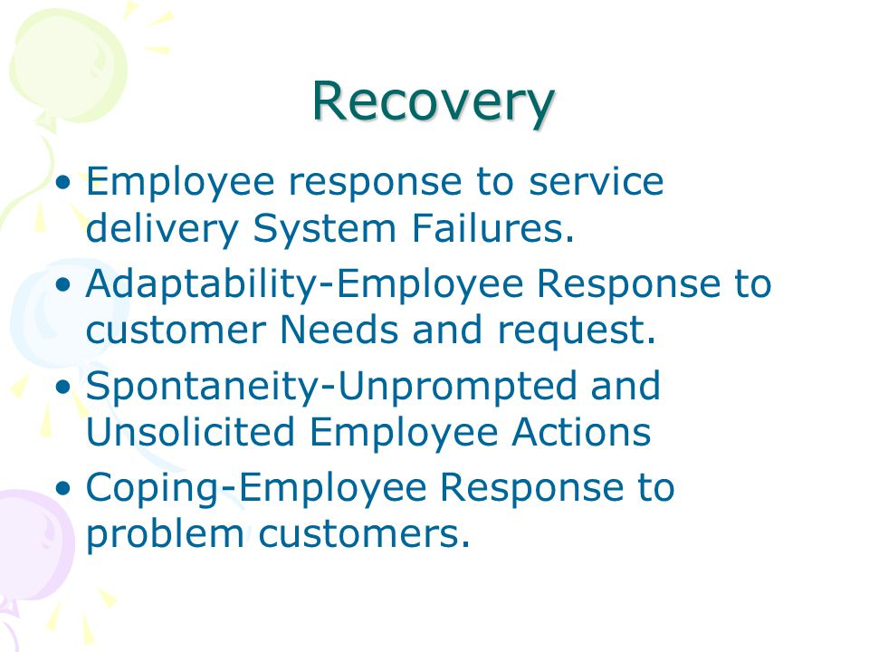 Recovery Employee response to service delivery System Failures.