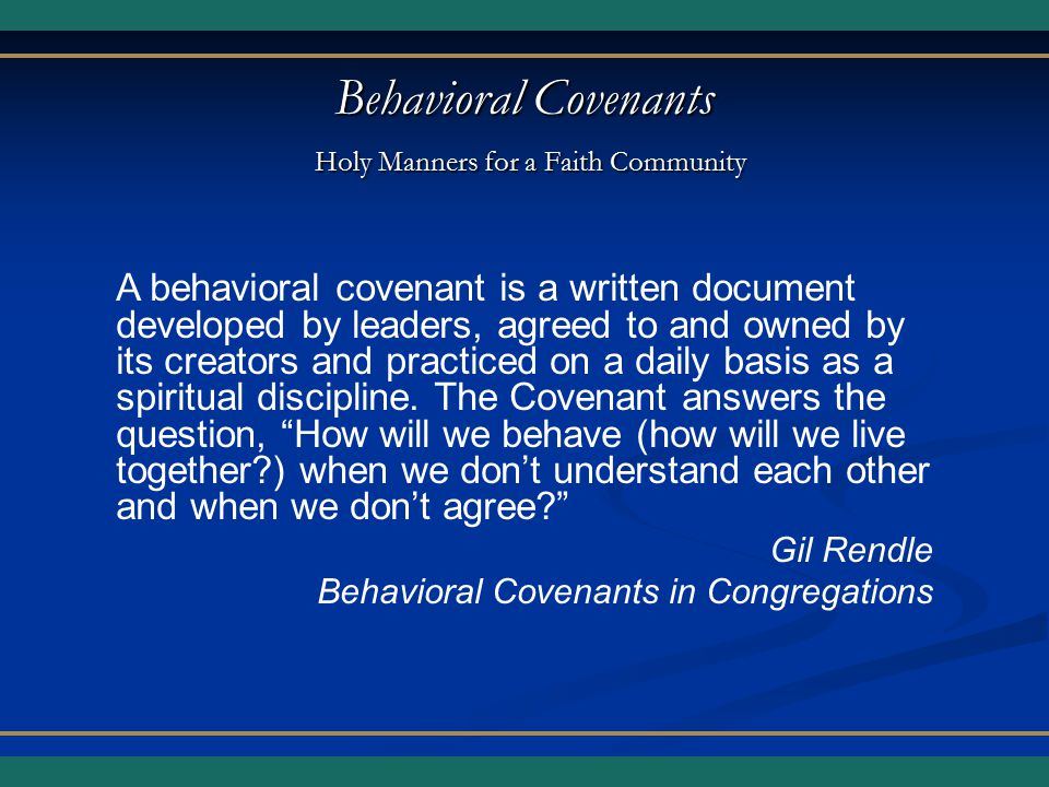 Behavioral Covenants Holy Manners for a Faith Community