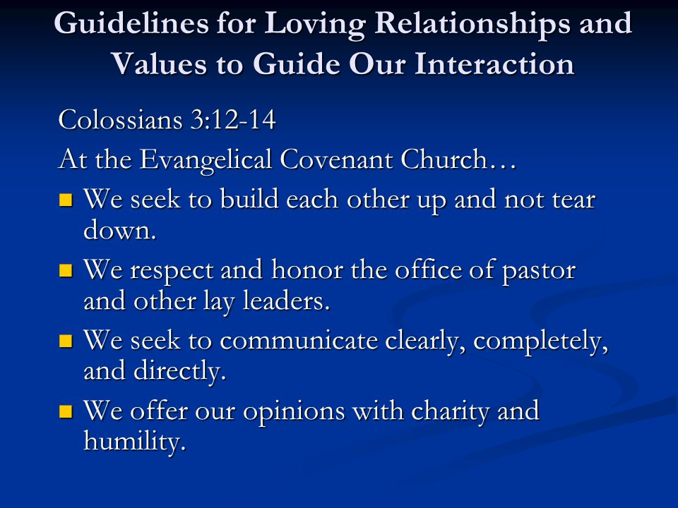 Guidelines for Loving Relationships and Values to Guide Our Interaction