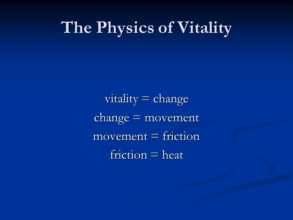 The Physics of Vitality