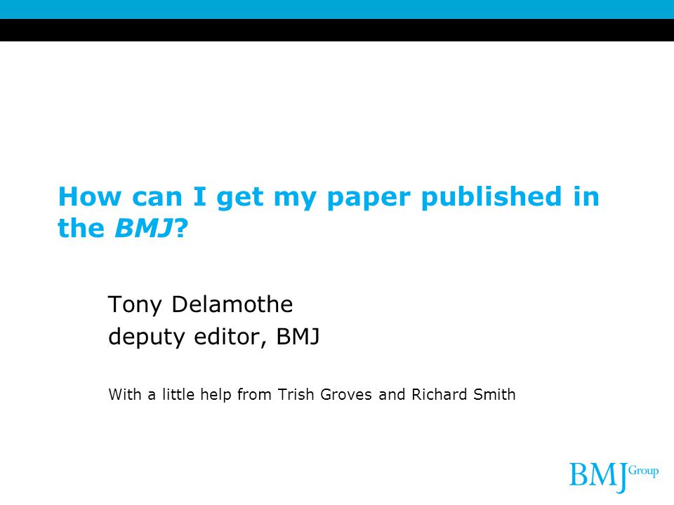 How can I get my paper published in the BMJ