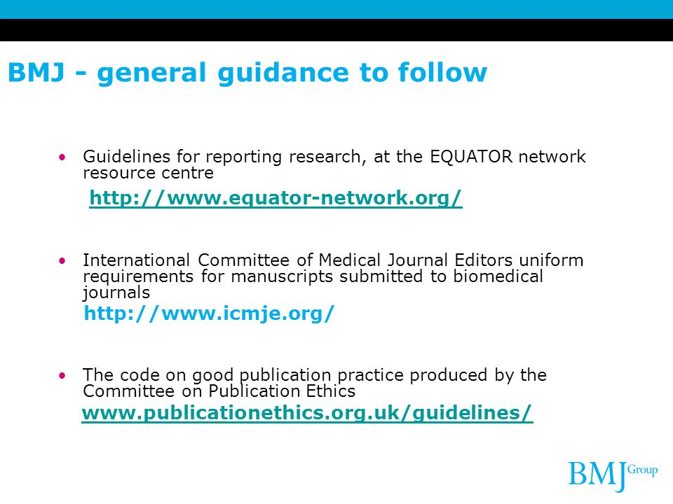 BMJ - general guidance to follow
