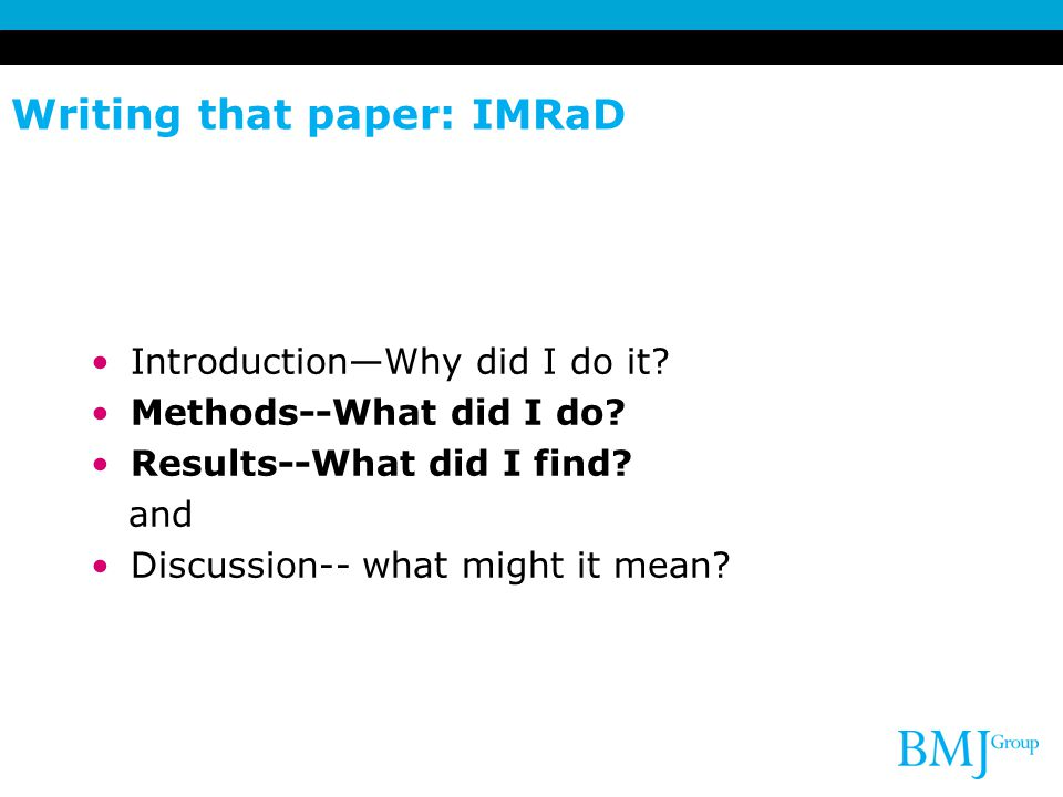 Writing that paper: IMRaD