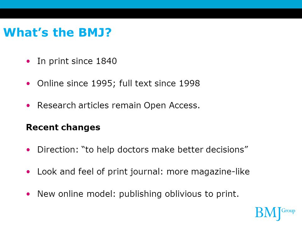 What's the BMJ In print since 1840