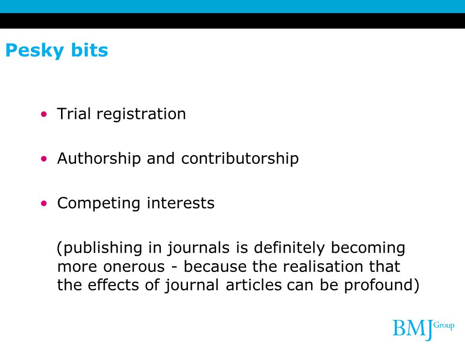 Pesky bits Trial registration Authorship and contributorship