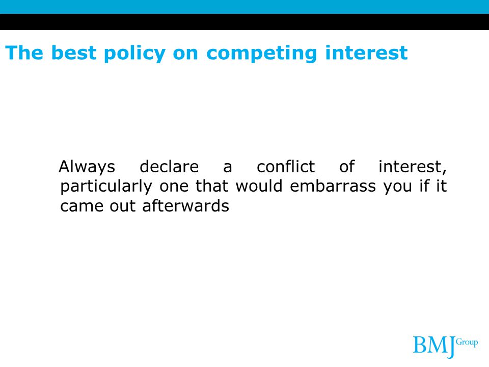 The best policy on competing interest