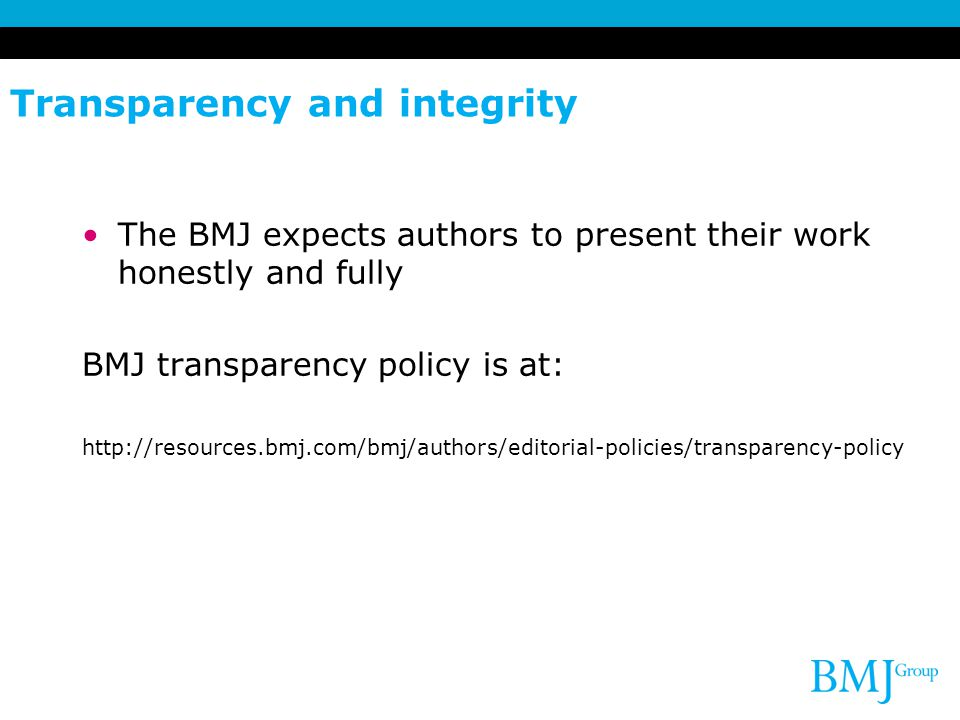 Transparency and integrity