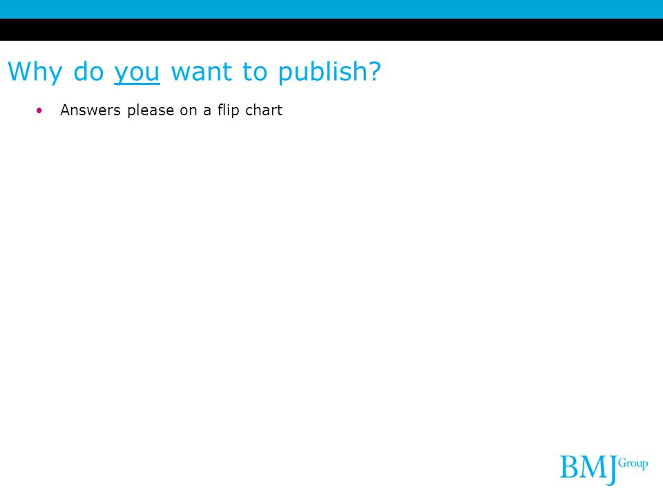 Why do you want to publish