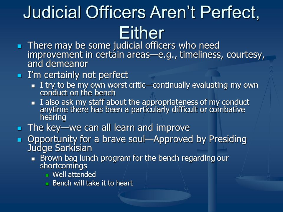 Judicial Officers Aren't Perfect, Either