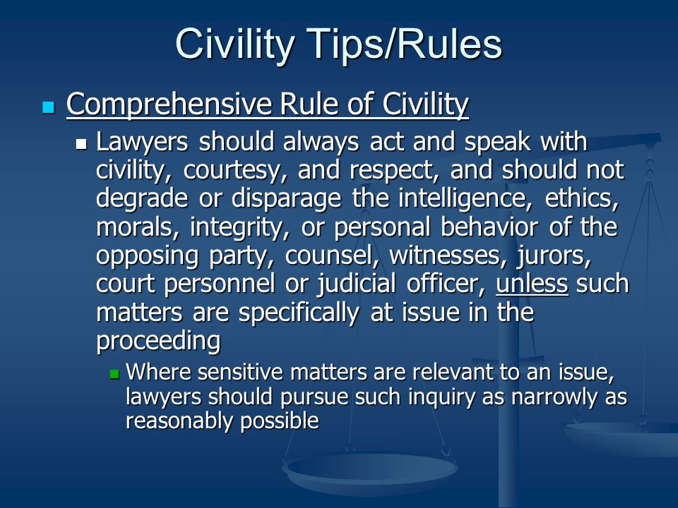 Civility Tips/Rules Comprehensive Rule of Civility