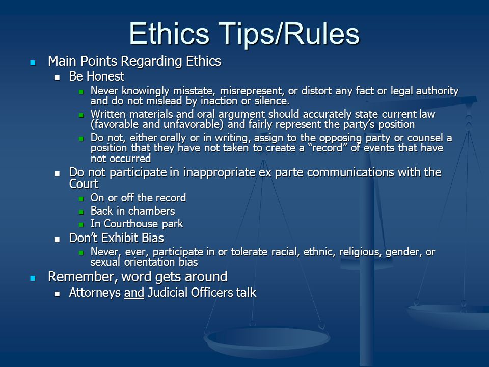 Ethics Tips/Rules Main Points Regarding Ethics