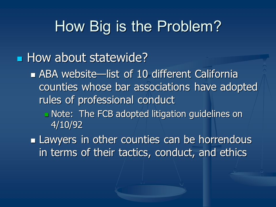 How Big is the Problem How about statewide