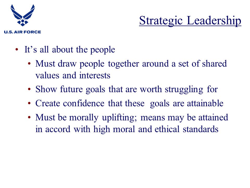 Strategic Leadership It's all about the people