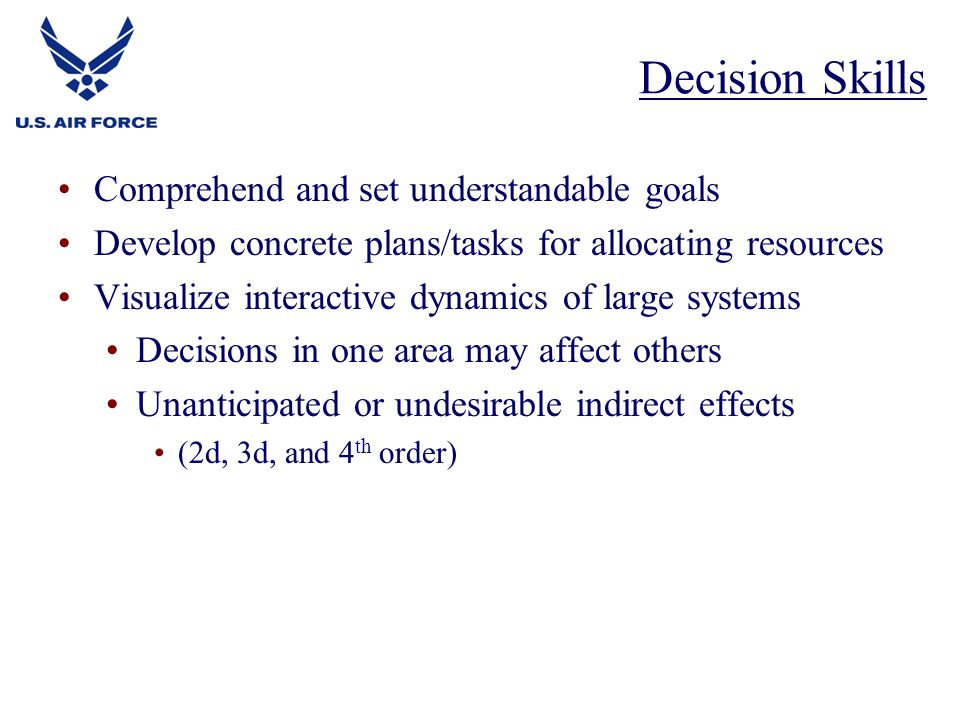 Decision Skills Comprehend and set understandable goals