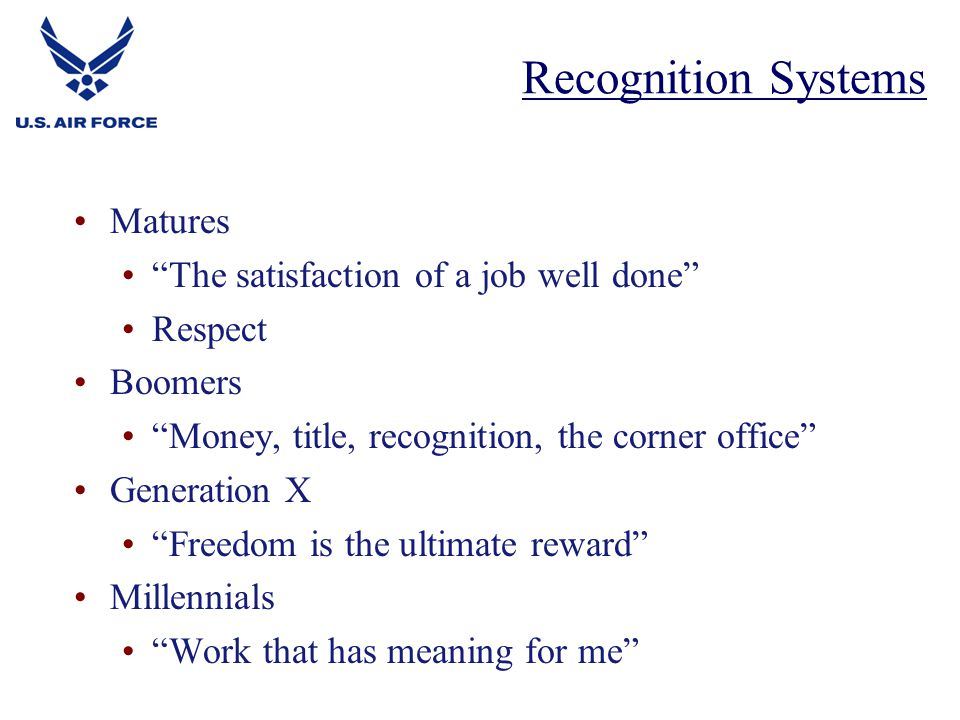 Recognition Systems Matures The satisfaction of a job well done